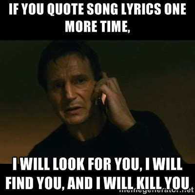 Taken Quotes I Will Find You