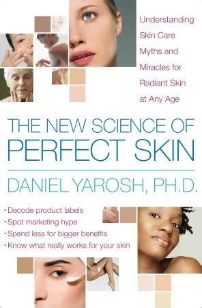 science  perfect skin understanding skin care myths  miracles  radiant skin