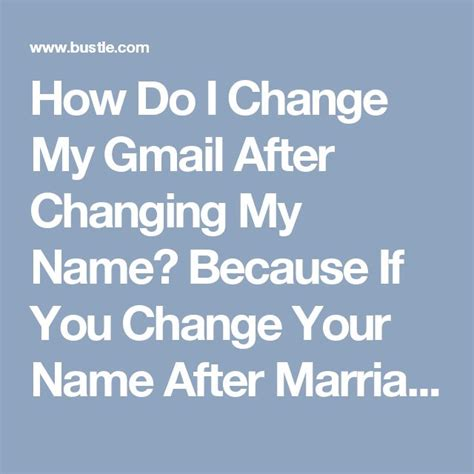 how do i change my name on my iphone how do i change my gmail after changing my name because