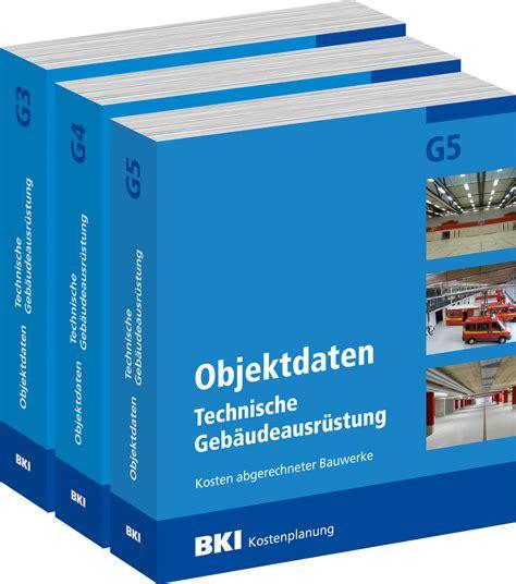 Bki Objektdaten Technische Gebaeudeausruestung G5 bki objektdaten technische geb 228 udeausr 252 stung g3 g4 g5 bki