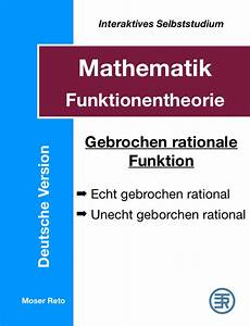Asymptote Berechnen Gebrochen Rationale Funktion : mathematik lernen interaktiv ~ Themetempest.com Abrechnung