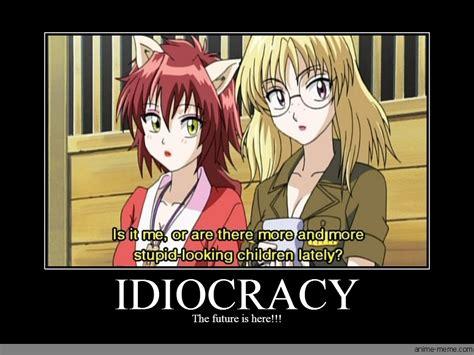 Idiocracy Memes - idiocracy anime meme com