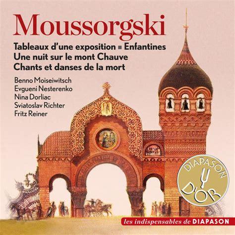 une nuit sur le mont chauve moussorgski tableaux d une exposition enfantines une nuit sur le mont chauve chants et