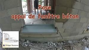 Appuie De Fenetre : appui de fenetre b ton youtube ~ Premium-room.com Idées de Décoration