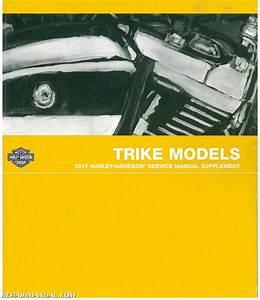 2017 Harley Davidson Trike Motorcycle Service Manual