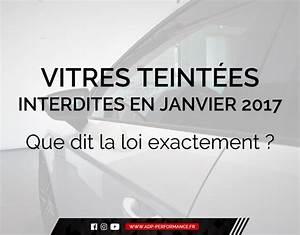 Loi Vitres Teintées 2016 : vitres teint es interdites en janvier 2017 que dit la loi exactement actualites ~ Maxctalentgroup.com Avis de Voitures