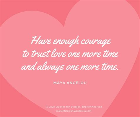 Valentines Quotes 13 Quotes For Singles Brokenhearted To Get Through