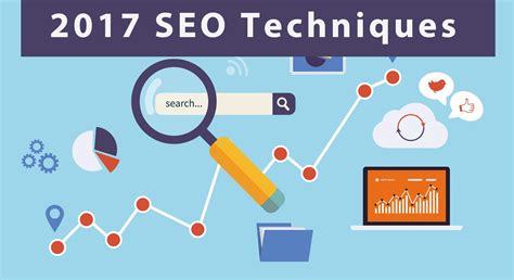 Seo Techniques by 5 Most Important Seo Techniques You Should In 2017