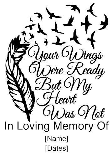 Your Wings Were Ready But My Heart Was Not Vinyl Memorial