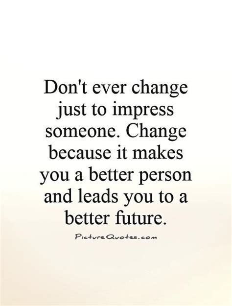 Better Person Because Of You Quotes