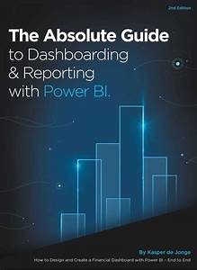 New Book  U0026quot The Absolute Guide To Dashboarding And Reporting