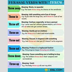 14 Phrasal Verbs With Throw Throw Away, Throw Out, Throw Up  7 E S L