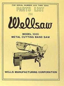 Wellsaw No  1000 Horizontal Metal Cutting Band Saw Parts
