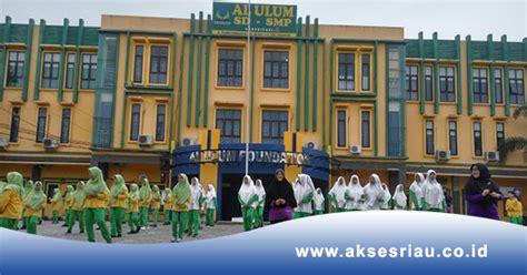 lowongan al ulum islamic school pekanbaru juni
