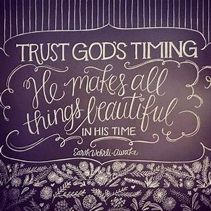 Christian Quotes About Gods Timing. QuotesGram
