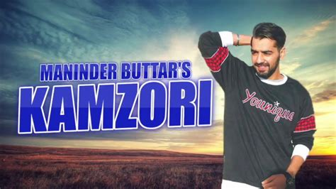 Kamzori Full Song Maninder Buttar Deep Jandu Sidhu Moose