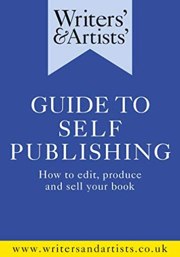 Writers' and Artists' Ser.: Writers' and Artists' Guide to ...