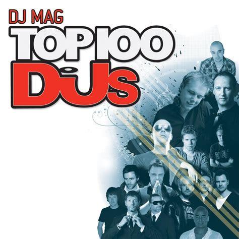 best dj magazines dj mag s top 100 exclusive track pack your edm