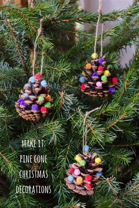 pine cone decorations for christmas homemade christmas decorations pom pom pine cones growing family