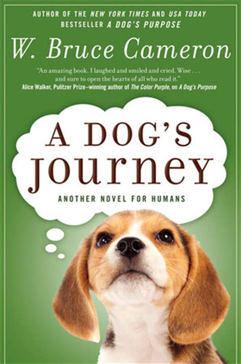 dogs journey  dogs purpose    bruce cameron reviews discussion bookclubs lists