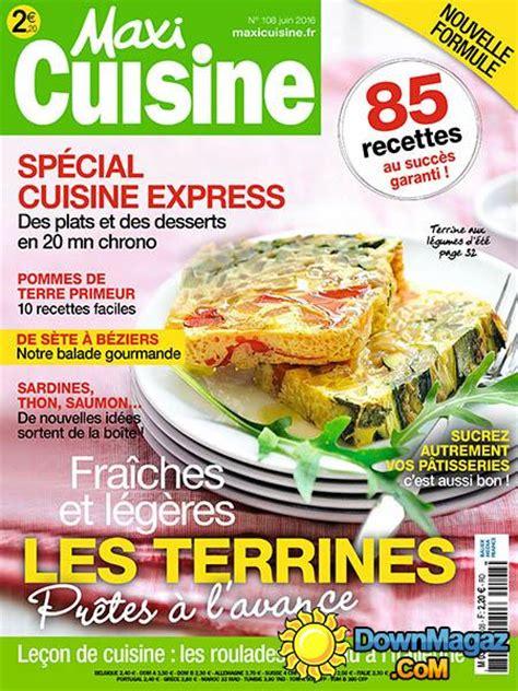 magazines cuisine maxi cuisine juin 2016 no 108 pdf