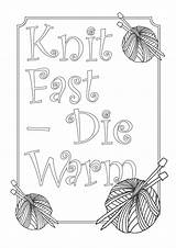 Coloring Warm Die Knitting Pages Fast Knit Printable Adults Crafting Such Don Wool Themed Addition Maybe Nice Area Yarn sketch template