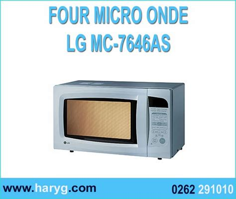 micro onde grill definition four micro onde lg grill mc 7646as