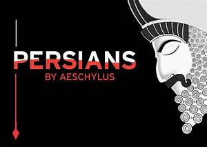 """Persians,"" An Ancient Play Remade for the 21st Century ..."