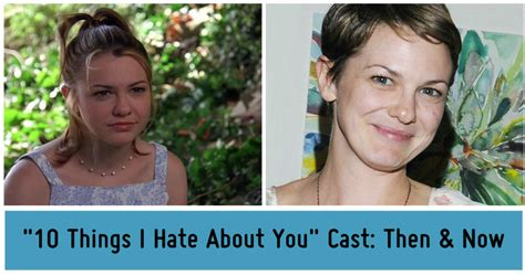 10 Things I Hate About You Cast  Then & Now Playbuzz