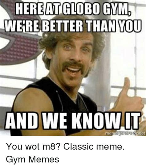Memes Gym - 25 best memes about classic meme classic memes