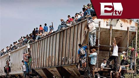 La Bestia Migrantes V 237 Ctimas De Asaltos En El Tren Quot La Bestia