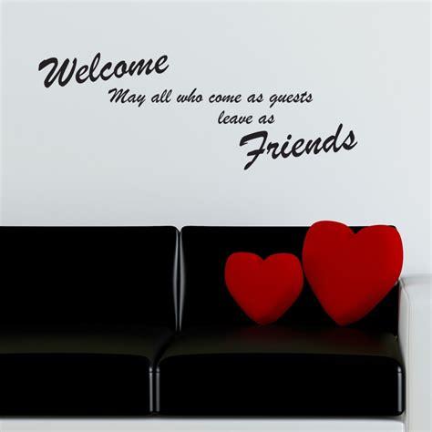 Welcome Friends Wall Sticker