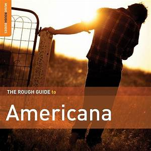 Rough Guide To Americana  Second Edition