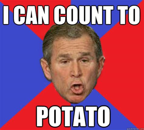 Count To Potato Meme - image 251365 i can count to potato know your meme