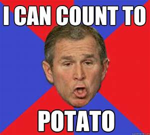 [Image - 251365]   I Can Count to Potato   Know Your Meme
