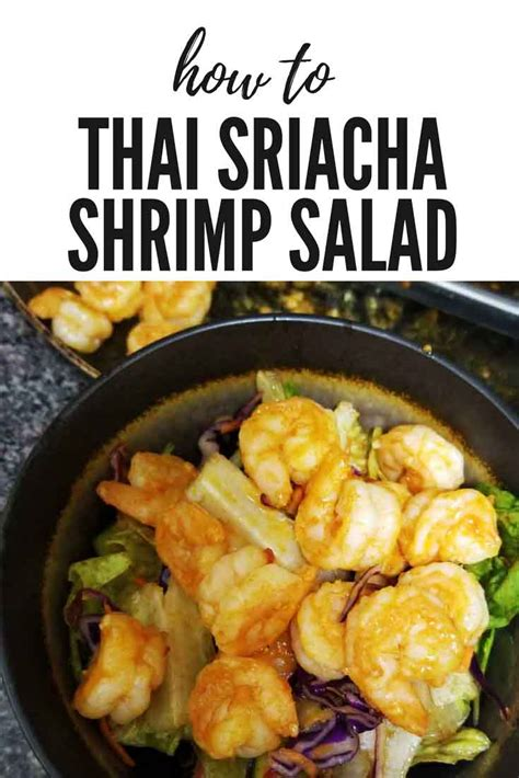Just don't walk away after you add the noodles. Sizzling Shrimp Sriracha Salad - Healthy Thai Recipes