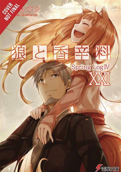 Read light novel & web novel translations online for free! OCT192329 - SPICE AND WOLF LIGHT NOVEL SC VOL 21 - Previews World
