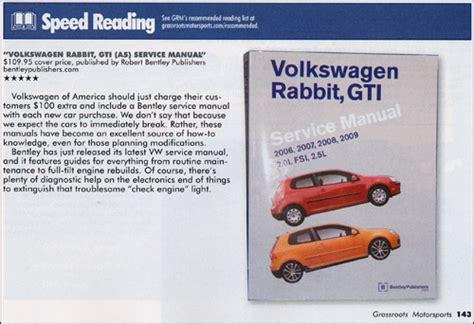 service manuals schematics 2009 volkswagen gti interior lighting reviews volkswagen rabbit gti a5 repair manual 2006 2009 bentley publishers repair