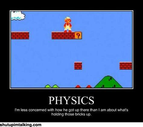 Physics fail.   Shut Up I'm Talking