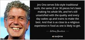 Anthony Bourdai... Edo Quotes