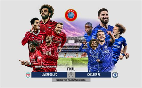 Download wallpapers Liverpool vs Chelsea, 2019 UEFA Super ...