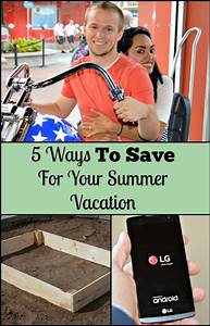 5 Ways To Save For Your Summer Vacation - My Latina Table