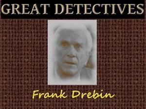 Police Squad Le... Great Frank Drebin Quotes