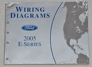 2005 Ford Econoline Van Wagon E150 E250 E350 E450 Electrical Wiring Diagram Manual