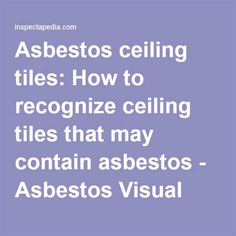 asbestos ceiling tiles   recognize ceiling tiles
