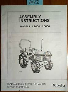 Kubota L2600 L3000 Tractor Assembly Instructions Manual