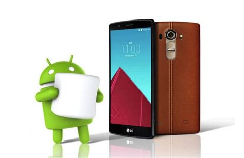 android marshmallow update ready for lg g4 rogers telus variants android community