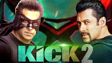 Salman Khan Double Role In 'kick 2'  New Bollywood Movies