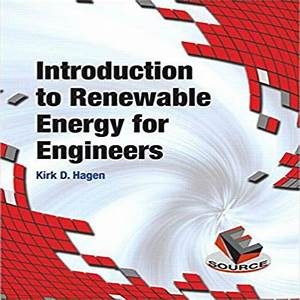 Introduction To Renewable Energy For Engineers 1st Edition By Hagen Solution Manual