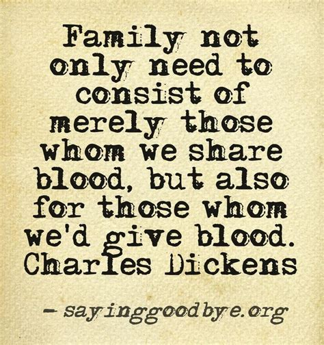 Family May Not Always Be Blood Quotes